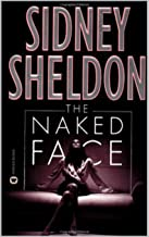The Naked Face: The Naked Face: by Sidney Sheldon