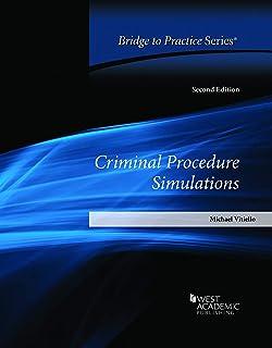 Criminal Procedure Simulations: Bridge to Practice