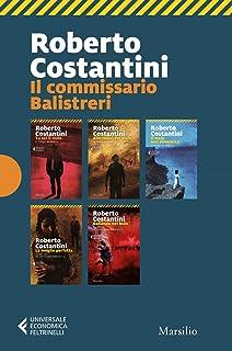 Il commissario Balistreri: Tu sei il male-Alle radici del male-Il male non dimentica-La moglie perfetta-Ballando nel buio-Da molto lontano (Universale economica Feltrinelli)