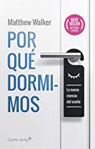 Por qué dormimos (Spanish Edition)