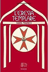L'eresia templare Formato Kindle