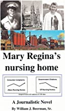 Mary Regina's nursing home