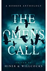The Omens Call: A Horror Anthology Kindle Edition