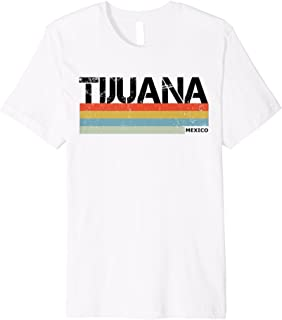 Tijuana Vintage Style T Shirt, Mexico & Mexican Gift Tee