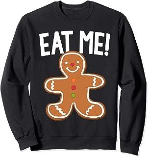 Gingerbread Man Eat Me Christmas Cookie Joke Sweatshirt