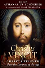 Christus Vincit: Christ's Triumph Over the Darkness of the Age