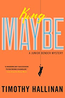 King Maybe (A Junior Bender Mystery Book 5)