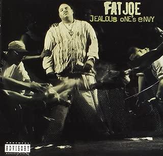 fat joe jealous one's envy
