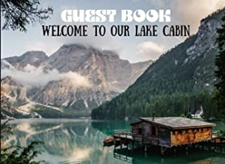 Guest Book Lake Cabin: Welcome To Our Lake Cabin/ Rustic Cottage Guest Book/ Vacation Rental Guest Book/ Mountain Guest Ho...