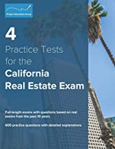 4 Practice Tests for the California Real Estate Exam: 600 Practice Questions with Detailed Explanations