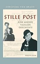Stille Post: Eine andere Familiengeschichte (German Edition)