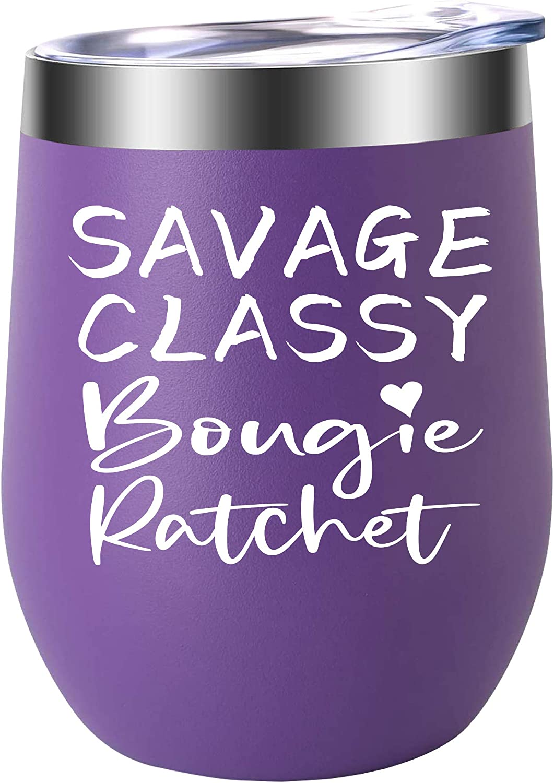 Savage Classy Bougie Ratchet - Tumbler Max 44% OFF Wine Birthday Gi Super-cheap Stemless