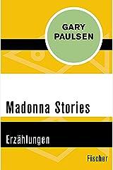 Madonna Stories: Erzählungen (German Edition) Kindle Edition