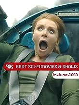 Best Sci-Fi Movies & Shows in June 2018