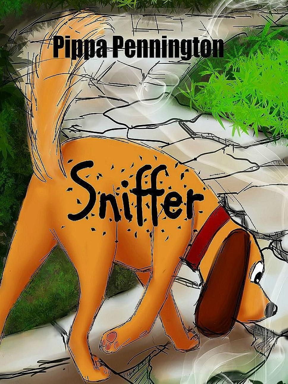 考える夫本土Sniffer: The little dog who loves to sniff: (Children's books ages 2-7, kid's books about pets for beginner readers, picture books, preschool and kindergarten) ... (Sniffer children's books) (English Edition)