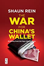 The War for China's Wallet: Profiting from New World Order