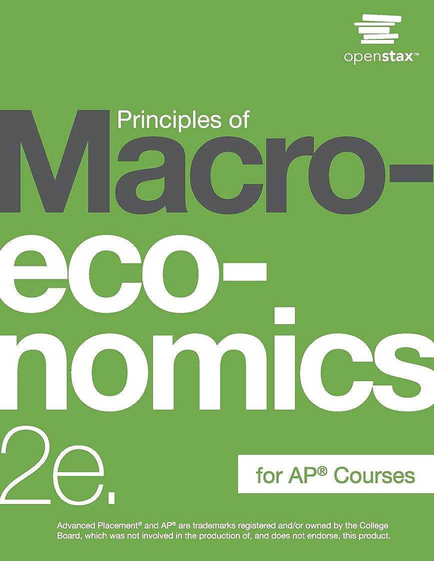 今準拠銅Principles of Macroeconomics for AP? Courses 2e (English Edition)