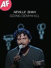 Neville Shah Going Downhill