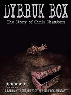 Dybbuk Box - The Story of Chris Chambers
