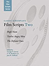 Film Scripts Two: High Noon, Twelve Angry Men, The Defiant Ones (Applause Books)