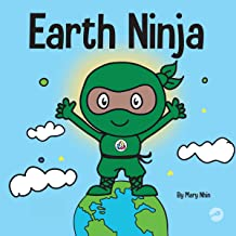 Earth Ninja: A Children's Book About Recycling, Reducing, and Reusing (Ninja Life Hacks, Book 6)
