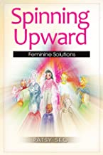 Spinning Upward: Amazon.es: Patsy Seo: Libros en idiomas extranjeros