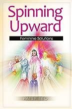 Spinning Upward: Amazon.es: Patsy Seo: Libros en idiomas extranjeros