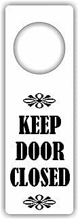 MySigncraft Keep Door Closed sign - Door Hanger