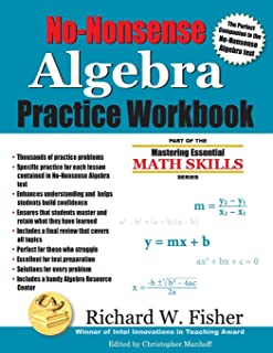 No-Nonsense Algebra Practice Workbook: Part of the Mastering Essential Math Skills Series