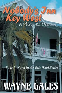 Nobody's Inn Key West: A Place To Die For