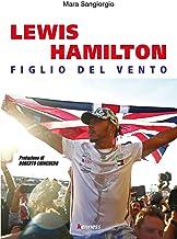 Scaricare Libri Lewis Hamilton. Figlio del vento PDF