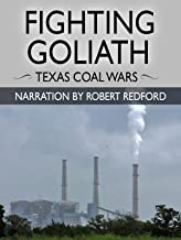 Fighting Goliath: Texas Coal Wars - Narration by Robert Redford