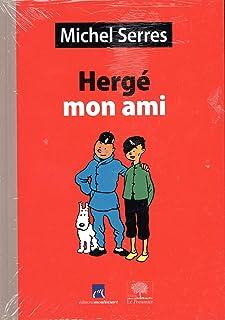 Herge, mon ami (Impromptus)