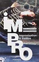 IMPRO, IMPROVISATION ' THEATRE