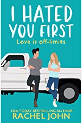 I Hated You First: Sworn To Loathe You Kindle Edition