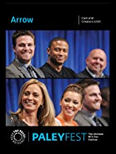 Arrow: Cast and Creators Live at PALEYFEST