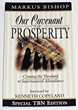 Our Covenant of Prosperity: Crossing the Threshold to Supernatural Abundance