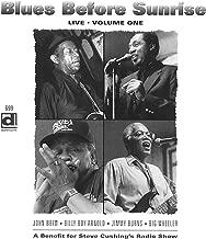 Blues Before Sunrise Live: Vol. 1
