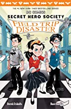 Field Trip Disaster (DC Comics: Secret Hero Society)