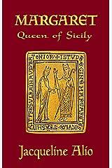 Margaret, Queen of Sicily (Sicilian Medieval Studies) Paperback
