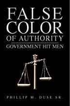 False Color of Authority: Government Hit Men