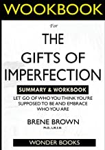Download Book WORKBOOK For The Gifts of Imperfection: Let Go of Who You Think You're Supposed to Be and Embrace Who You Are PDF