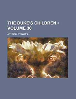 The Duke's Children (Volume 30)