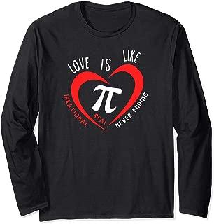 Love is Like Pi Funny Math Long Sleeve Shirt