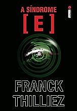 表紙: A Síndrome E (Portuguese Edition)   Franck Thilliez