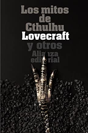 Los mitos de Cthulhu / The Myths of Cthulhu: Narraciones de horror cosmico / Cosmic Horror Stories