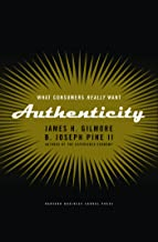 Authenticity: What Consumers Really Want (English Edition)