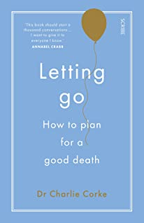 Letting Go: how to plan for a good death
