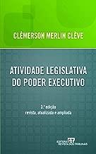 Atividade Legislativa do Poder Executivo