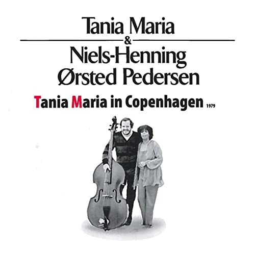 Tania Maria in Copenhagen by Tania Maria & Niels Henning Ørsted ...